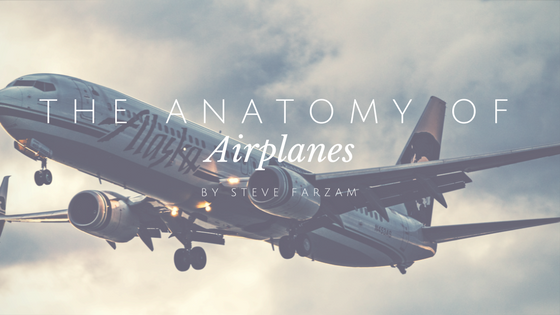 Anatomy Of An Airplane