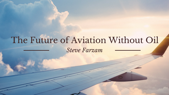 The Future of Aviation Without Oil