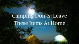 Camping Don'ts Steve Farzam