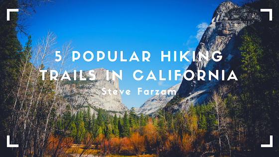 5 Popular Hiking Trails in California