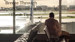 Airport Security Steve Farzam