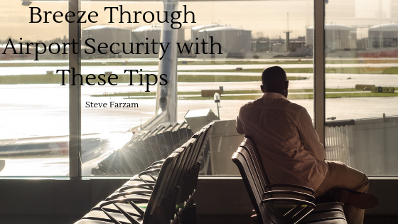 Breeze Through Airport Security with These Tips