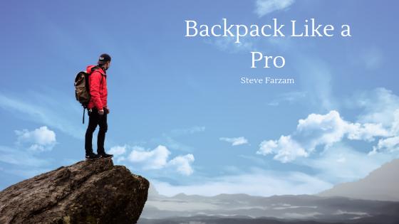 Backpack Like a Pro
