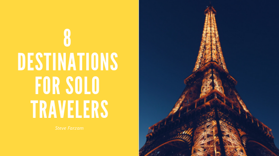 8 Destinations For Solo Travelers