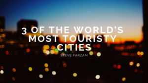 Tourist Cities Steve Farzam