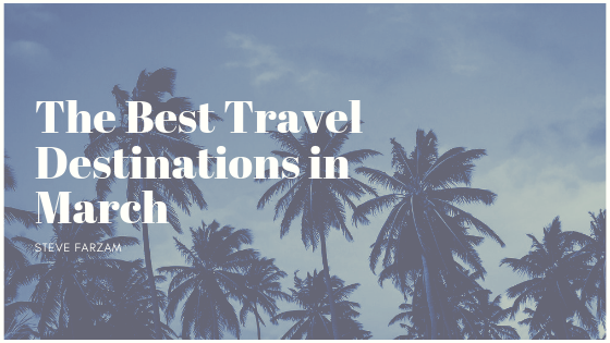 The Best Travel Destinations in March
