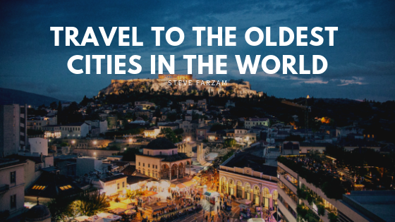 Travel to the Oldest Cities in the World