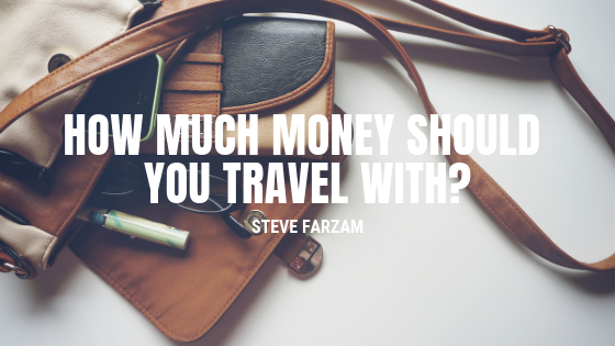 How Much Money Should You Travel With?