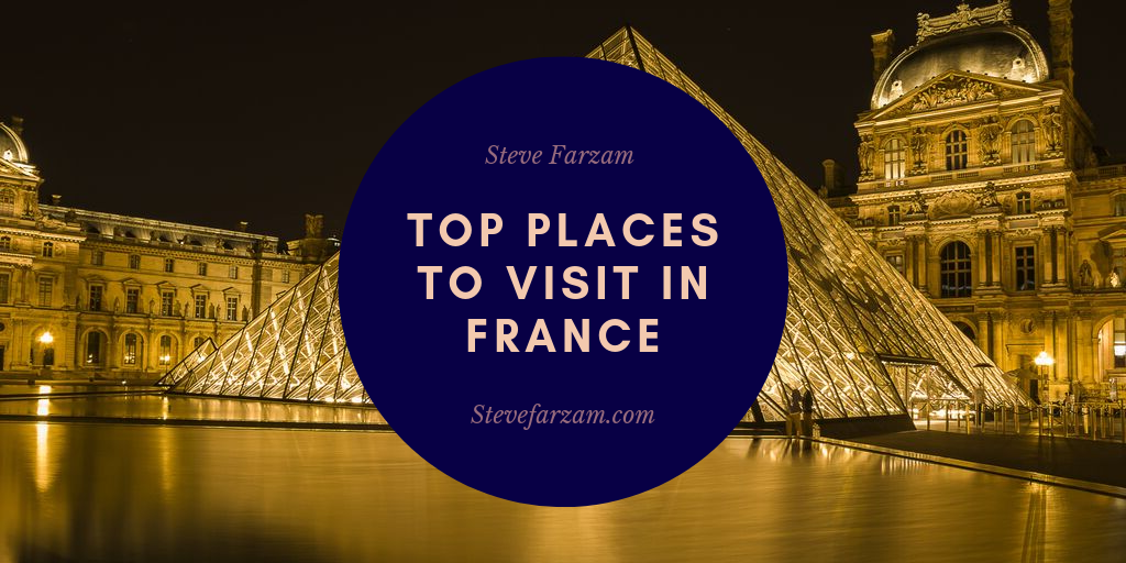 Top Places to Visit in France