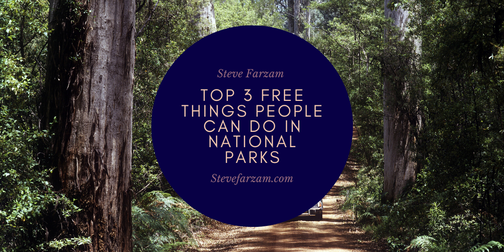 Top 3 Free Things People Can Do in National Parks