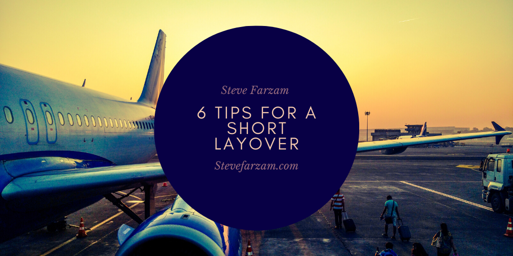 6 Tips for a Short Layover