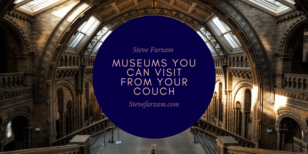 Museums You Can Visit From Your Couch