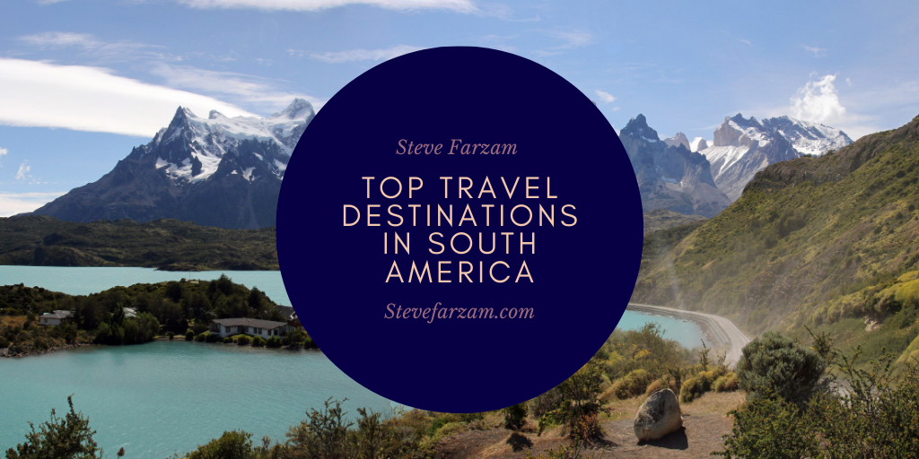 Top Travel Destinations in South America