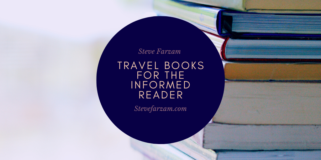 Travel Books for the Informed Reader
