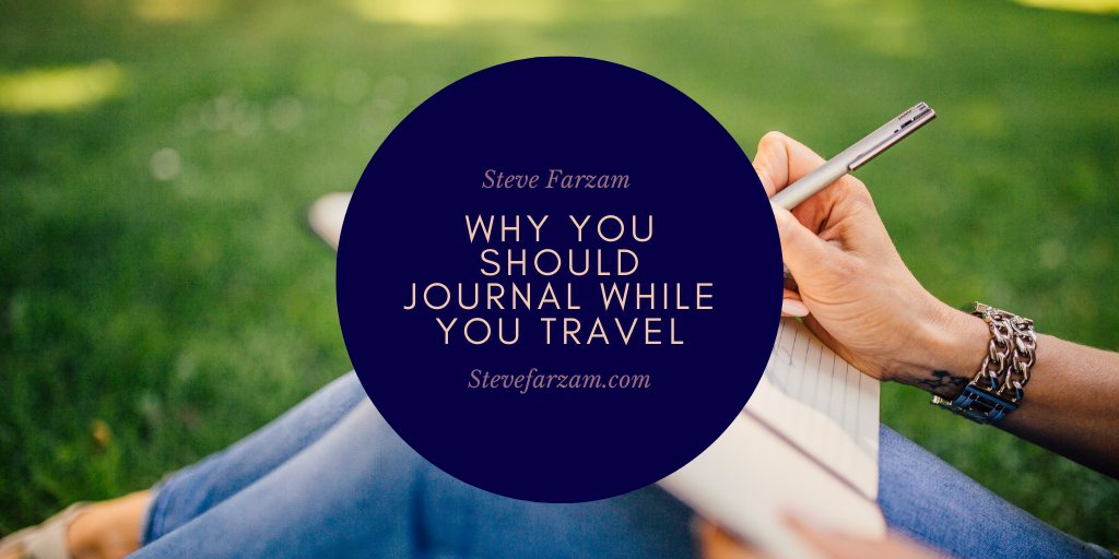Why You Should Journal While You Travel