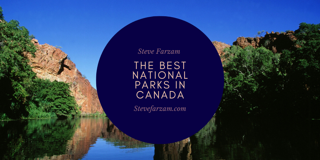 The Best National Parks in Canada
